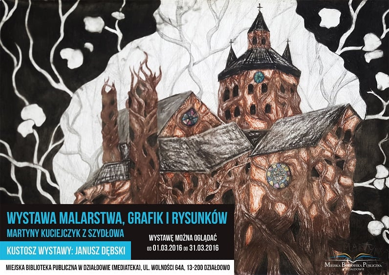 Plakat Wystawa Malarstwa Grafik I Rysunków, Martyny Kuciejczyk z Szydłowa.